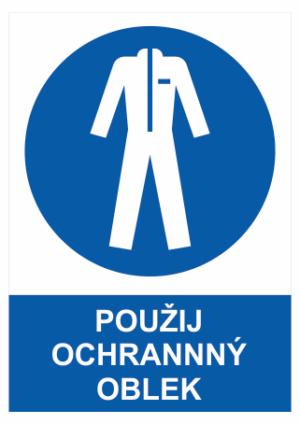 Bezpečnostné tabuľky Ochranný odev