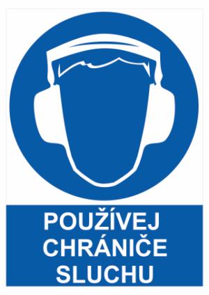 Bezpečnostné tabuľky Ochrana sluchu